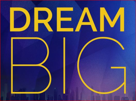 The Dream Big Challenge (DBC)